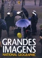 """Capa do livro """"Grandes Imagens da National Geographic"""""""